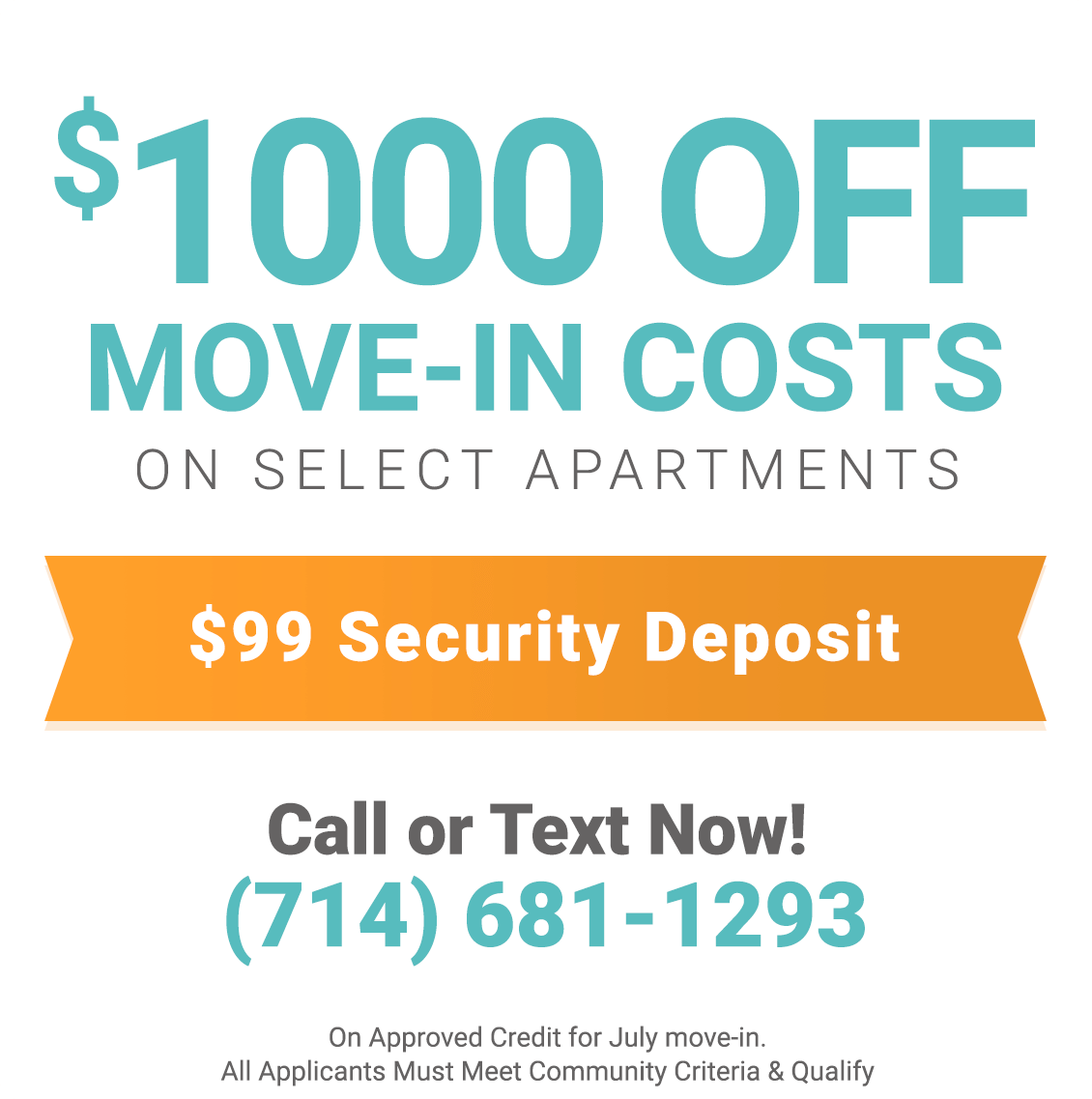 $1000 Off Move In Costs on Select Apartments & $99 Security Deposit On Approved Credit for July Move In